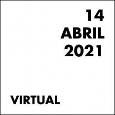 14 ABRIL 2021 VIRTUAL